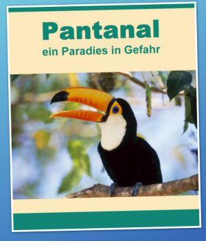 pantanal-paradies